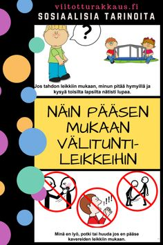 Näin pääsen mukaan välituntileikkeihin - Viitottu Rakkaus Self Control, Early Childhood Education, Social Skills, Special Education, Children, Kids, Presentation, Classroom, Teacher