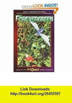 Elfquest Readers Collection #15 Forevergreen (9780936861647) Richard Pini, Wendy Pini, Barry Blair , ISBN-10: 0936861649  , ISBN-13: 978-0936861647 ,  , tutorials , pdf , ebook , torrent , downloads , rapidshare , filesonic , hotfile , megaupload , fileserve