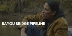 Resistance Grows Against Bayou Bridge Pipeline