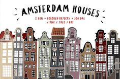 Ad: Amsterdam Houses by Mii Lab on This set contains 21 lovely Amsterdam houses. All this illustrations I sketched during my trip to the Netherlands. Magazine Illustration, House Illustration, Pencil Illustration, Illustrations, Amsterdam Houses, Amsterdam Art, Photo Layers, Social Media Banner, Typographic Design