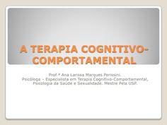 A terapia cognitivo comportamental