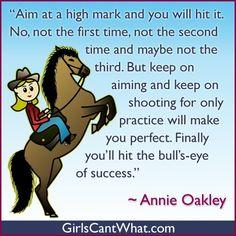 Annie Oakley Quote
