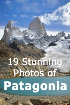 19 Stunning Photos Of Patagonia