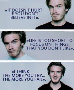 The last one really inspires me. Caspar Lee, Joe Sugg, Markiplier, Pewdiepie Quotes, Cryaotic, Bae, Youtube Gamer, Smosh, Danisnotonfire