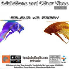 It's Friday ! Tonight New Indie finds Submissions from our Addictions Inbox a few favourites and few tracks we managed to lure in. This is Addictions and Other Vices 376- Colour Me Friday I hope you enjoy!  Weezer- Keep Fishin' The Highfields- Let's Go  Sondre Lerche - Bleeding Out into the Blue  Calling All Astronauts - Show Me Love. Jagwar Ma - Say What you Feel Spoon - Hot thoughts The Pastels - Come To The Dance Blueprint Blue - Bad Dreams The New Pornographers - High Ticket Attractions…