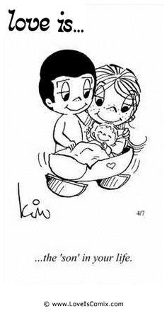 """El amor es ... el """"hijo"""" en su vida."""