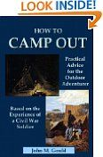 Free Kindle Books - Sports - SPORTS - FREE -  How to Camp Out: Practical Advice for the Outdoor Adventurer Based on the Experience of a Civil War Soldier - Illustrated