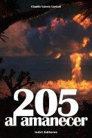 205 Al Amanecer, an ebook by Claudio Valerio Gaetani at Smashwords