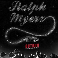 Ralph Myerz - Outrun
