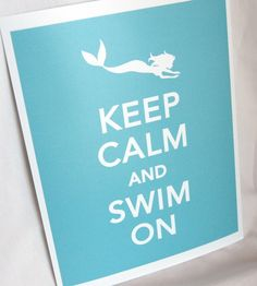 "Mermaid Nursery Decor: ""Keep Calm and Swim On"" Art Print"