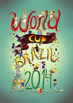 World Cup Brazil 2014 by Renam Penante, via Behance