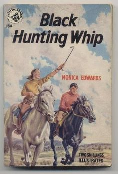 Black Hunting Whip by Monica Edwards (Scottie books #J34)