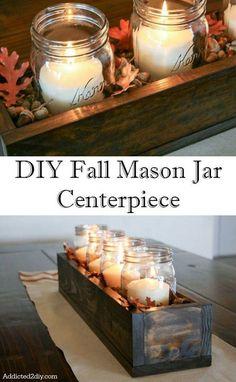 DIY Fall Mason Jar Centerpiece | 15 Easy Fall Crafts – DIY Home Decoration Ideas for Fall