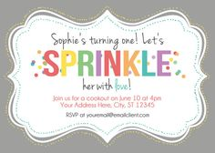 "Sprinkle Birthday Party Invitation wording idea ""Don't forget that Eliana's turning TWO! Let's sprinkle her with love!"""