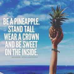 Pineapple  via @theclassypeople #theclassypeople #classy #standup #crown #sweet #pineapple #motivation #inspire #luxury #lifestyle #quote #2k16 by luxuryquotes_