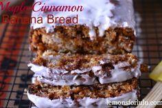 Maple Cinnamon Banana Bread recipe from @LemonsForLulu