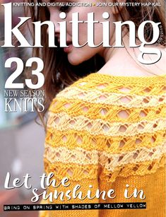 Knitting Magazine May 2018 - patterns Vogue Knitting, Knitting Books, Vintage Knitting, Loom Knitting, Knitting Stitches, Knitting Patterns Free, Free Knitting, Knitting Magazine, Crochet Magazine