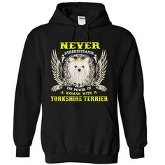 Never Underestimate The Power Of A Woman With A Yorkshire Terrier TShirt