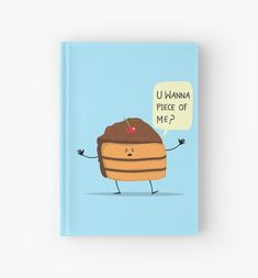 Bring it on! :)This design is a digital illustration that features a delicious piece of chocolate cake looking for some trouble! For Xtreme chocolate lovers! Chocolate Lovers, Chocolate Cake, Journal Notebook, Digital Illustration, Notebooks, Finding Yourself, Budget, Artists, Paper