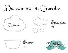 Cupcake em feltro, by Sr.Feltrim. :D #food #molde #mold #pattern #art #felt #feltro #fieltro #cute #sweet #magnet #rocambole #free #DIY #feltrim #PAP