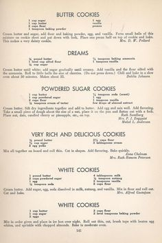 Butter Cookies Dreams Powdered Sugar Cookies Very Rich & Delicious Cookies White Cookies Vintage Cookies Recipes From 1940 -- AntiqueAlterEgo Cake Candy, Candy Cookies, No Bake Cookies, Cookie Desserts, Yummy Cookies, Just Desserts, Cookie Recipes, Dessert Recipes, Sugar Cookies