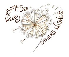 Ahhhhh dont you love a dandelion Clock. Some see Weeds others Wishes x edition Giclee print printed on Somerset Velvet Watercolour paper Signed and numbered on its reverse. Dandelion Quotes, Dandelion Wish, Dandelion Drawing, Dandelion Art, Dandelion Seeds, Doodle Quotes, Doodle Art, Words Quotes, Me Quotes