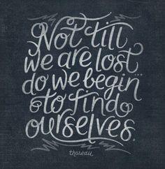 True, that's when I began to find myself