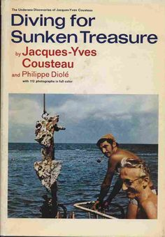Jacques-Yves Cousteau 'Diving For Sunken Treasure', Doubleday, 1971 The Wes Anderson Collection, Jacques Yves Cousteau, Spike Jonze, Cave Diving, Life Aquatic, Sofia Coppola, Surfs Up, Filmmaking, Book Covers