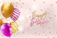 Happy birthday background with luxury balloons and confetti Happy Birthday Blue, Happy Birthday Wishes Quotes, Happy Birthday Celebration, Happy Birthday Balloons, Colorful Birthday, Happy Birthday Images, Happy Birthday Greetings, 21st Birthday Invitations, Birthday Card Template