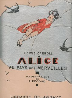 Lewis Carroll's Alice In Wonderland, illustrated by André Pécoud (1950)