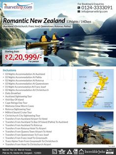 Romantic New Zealand 13N/14D  @ INR 2,20,999/- 8 Nights / 9 Days Auckland, Christchurch, Franz Josef, Queenstown, Rotorua, Paihia Online Booking http://www.marveltrip.com/international-holidays/romantic-new-zealand OR Call Us On 0124-4223344