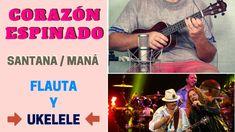 """Corazón Espinado"" con flauta y UKELELE (incluye partitura y acordes) ¡RITMO LATINO! 🎼🎹🎸 Ukelele, Baseball Cards, Play, Movies, Movie Posters, Flute, Sheet Music, Guitar Chords, Music Class"