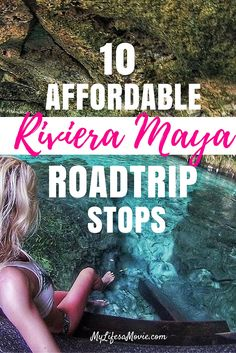 10 Affordable Riviera Maya Roadtrip Stops