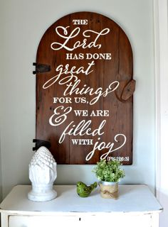 The Lord has done great things for us and we are filled with joy. Psalm 126:3 | wood sign by Aimee Weaver Designs | wood door sign