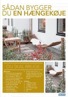 1 Grav 2 x 90 cm dybe huller med pæleboret. Det er vigtigt at ko Patio, Backyard, Garden Deco, Nordic Home, Deck, Dream Garden, Garden Projects, Cool Furniture, Outdoor Gardens