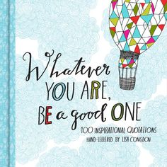 Signed Copies of Whatever You Are, Be a Good One