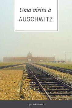 O Viajante Móvel teve uma experiência  marcante ao visitar o campo de concentração Auschwitz na Polônia. Mais detalhes aqui>>