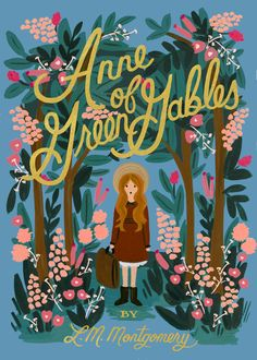 Anne of Green Gables by L. M. Montgomery   cover by Rifle Paper Co.   Puffin in Bloom, $12