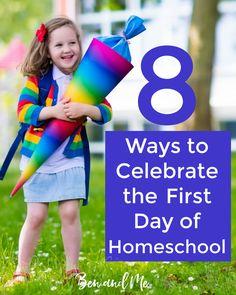 8 Ways to Celebrate Back to Homeschool