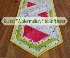 Watermelon table runner... Perfect for summer!!
