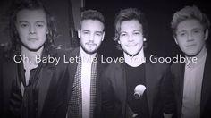 "One Direction ""Love You Goodbye"" Lyrics"