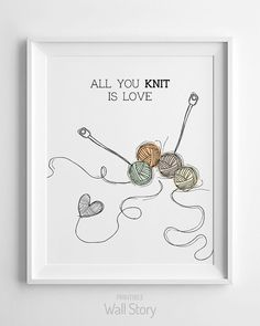 wall art  All you knit is love  wall decor  by PrintableWallStory, $5.00
