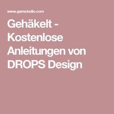 Gehäkelt - Kostenlose Anleitungen von DROPS Design