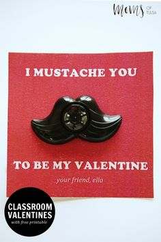 Free Printable Valentines for Classmates - I Mustache you to be my Valentine
