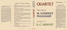 Quartet, Four Stories by W. Somerset Maugham and Screenplays by R. C. Sherriff. W. Somerset Maugham, R. C. Sherriff.