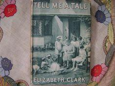 Tell Me A Tale by Elizabeth Clark Vintage Book by ArtandBookShop, $6.00