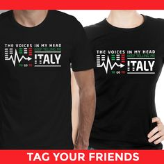''The  Voice in My Head keep Teling me To Go To - Italy ''  Edition. Not available in stores. Available for Guys & ladies. ** Buy Now : https://www.teezily.com/go-to-italy