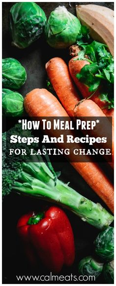 If you want to change the way you eat, having a solid meal prep plan is crucial. Find out what you need to master meal prepping as well as 7 helpful recipes. #mealprep, #calmeats, #mealprepping, #guthealth, #paleo, #wwhole30, #glutenfree, #vegetables