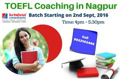 Excellent Coaching for TOEFL only at Krishna Consultants. Join our TOEFL Batch starting from 2nd Sept. Call for registration: 9822102444