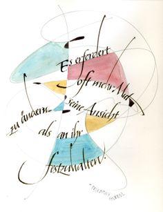 """Da können wir beide drüber nachdenKen. Deshalb möchte ich eine gemeinsame 3. LÖSUNGFrom my Workshop """"Calligraphy and Aquarell"""""""